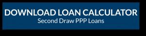 Download Second Draw Loan Calculator